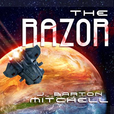 The Razor Audiobook, by J. Barton Mitchell