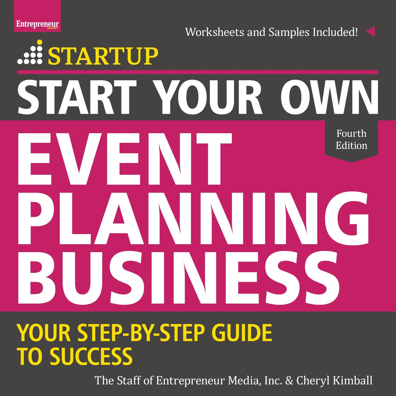 Printable Start Your Own Event Planning Business: Your Step-By-Step Guide to Success, 4th Edition Audiobook Cover Art