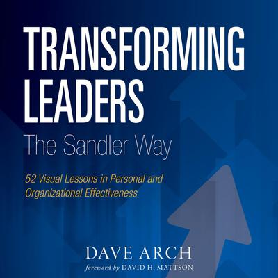 Transforming Leaders The Sandler Way Audiobook, by Dave Arch