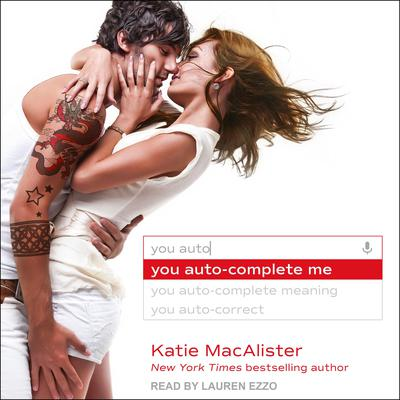 You Auto-Complete Me Audiobook, by Katie MacAlister
