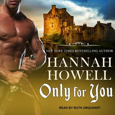 Only for You Audiobook, by Hannah Howell