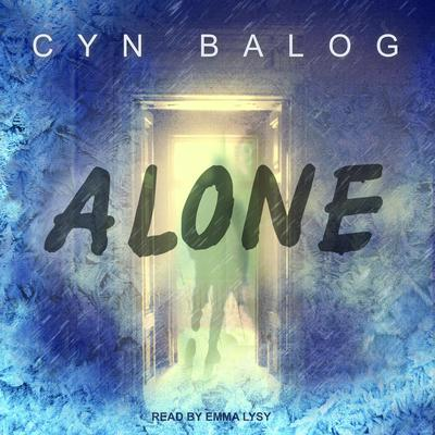 Alone Audiobook, by Cyn Balog