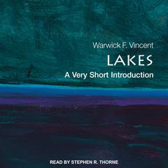 Lakes: A Very Short Introduction Audiobook, by Warwick F. Vincent