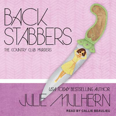 Back Stabbers Audiobook, by Julie Mulhern