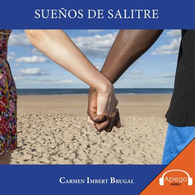 Sueños de Salitre Audiobook, by Carmen Imbert Brugal