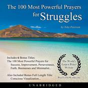 The 100 Most Powerful Prayers for Struggles Audiobook, by Toby Peterson