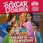 The Day of the Dead Mystery Audiobook, by Gertrude Chandler Warner