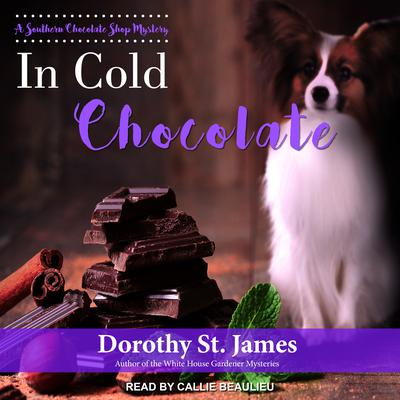 In Cold Chocolate Audiobook, by Dorothy St. James