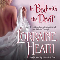 In Bed With the Devil Audiobook, by Lorraine Heath