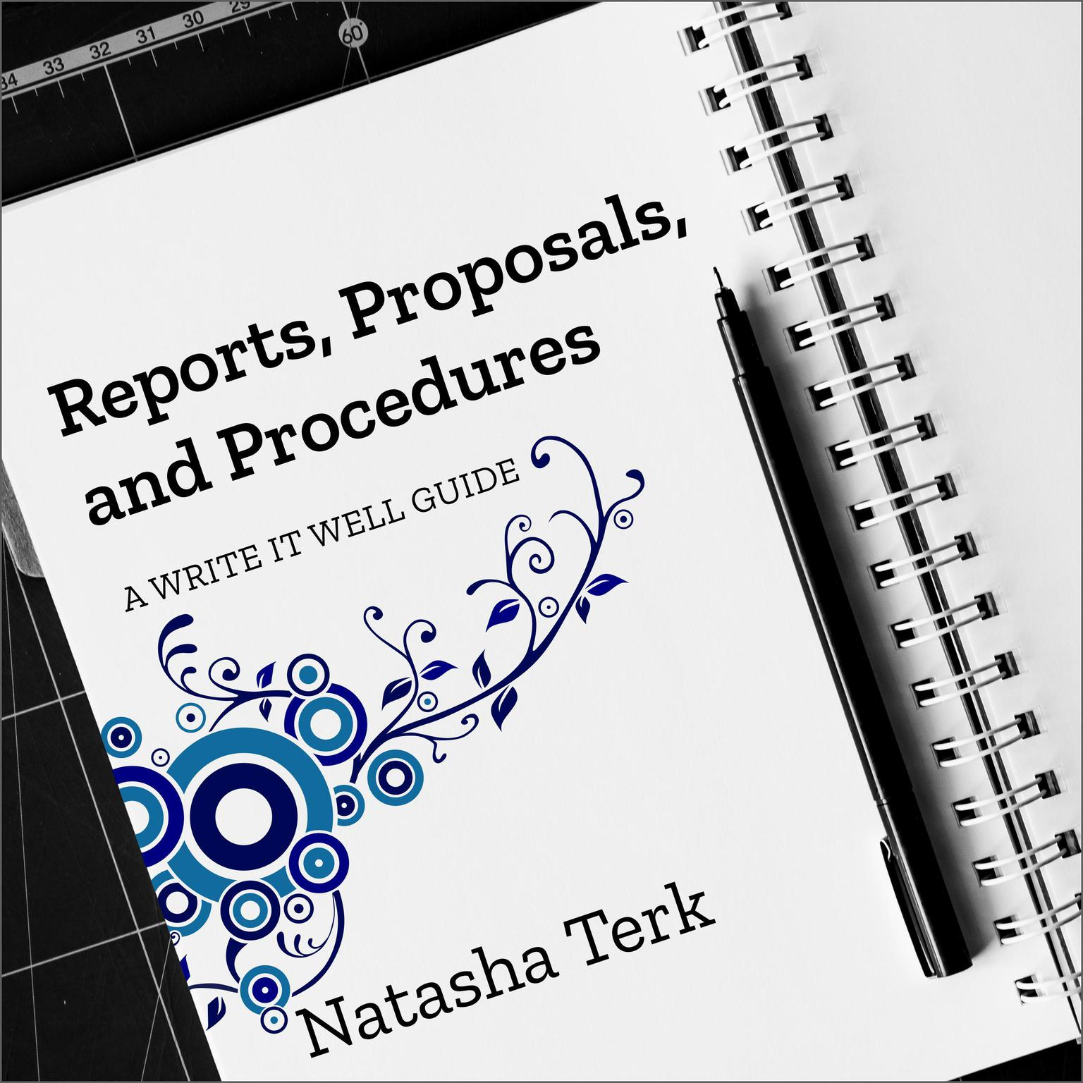 Printable Reports, Proposals, and Procedures: A Write It Well Guide Audiobook Cover Art