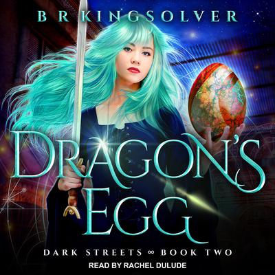 Dragons Egg Audiobook, by B.R. Kingsolver