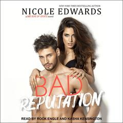 Bad Reputation : A Bad Boys of Sports Novel Audiobook, by Nicole Edwards