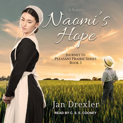 Naomis Hope Audiobook, by Jan Drexler