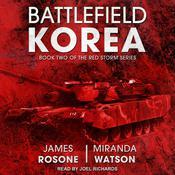 Battlefield Korea Audiobook, by James Rosone, Miranda Watson