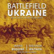 Battlefield Ukraine Audiobook, by James Rosone, Miranda Watson