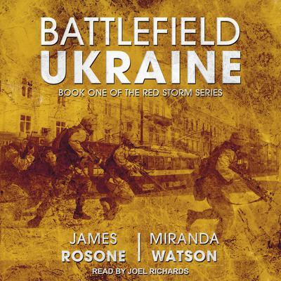 Battlefield Ukraine Audiobook, by James Rosone