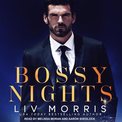Bossy Nights Audiobook, by Liv Morris