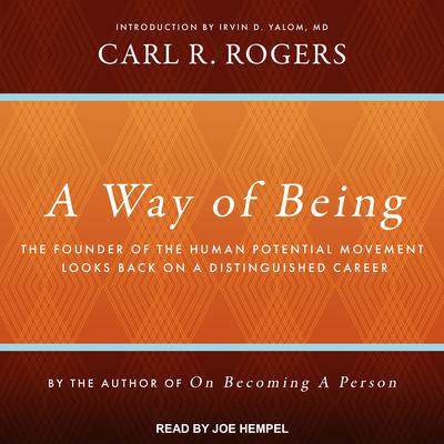 A Way of Being Audiobook, by Carl R. Rogers