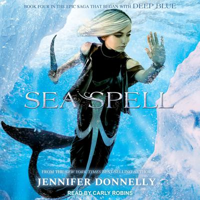 Sea Spell Audiobook, by Jennifer Donnelly