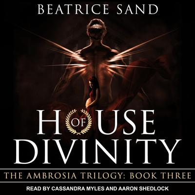 House of Divinity: Sons of the Olympian Gods Audiobook, by Beatrice Sand