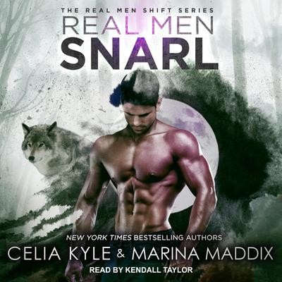 Real Men Snarl Audiobook, by Celia Kyle