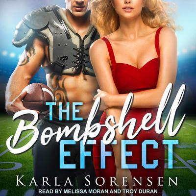 The Bombshell Effect Audiobook, by Karla Sorensen