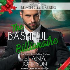 The Bashful Billionaire Audiobook, by Elana Johnson
