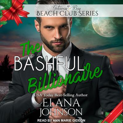 The Bashful Billionaire Audiobook, by Elana Johnson