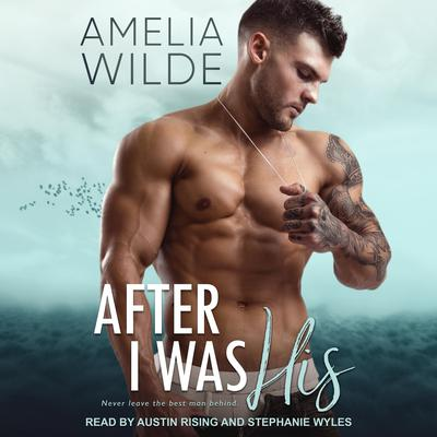 After I Was His Audiobook, by Amelia Wilde