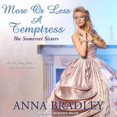 More or Less a Temptress  Audiobook, by Anna Bradley