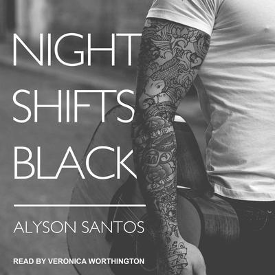 Night Shifts Black Audiobook, by Alyson Santos