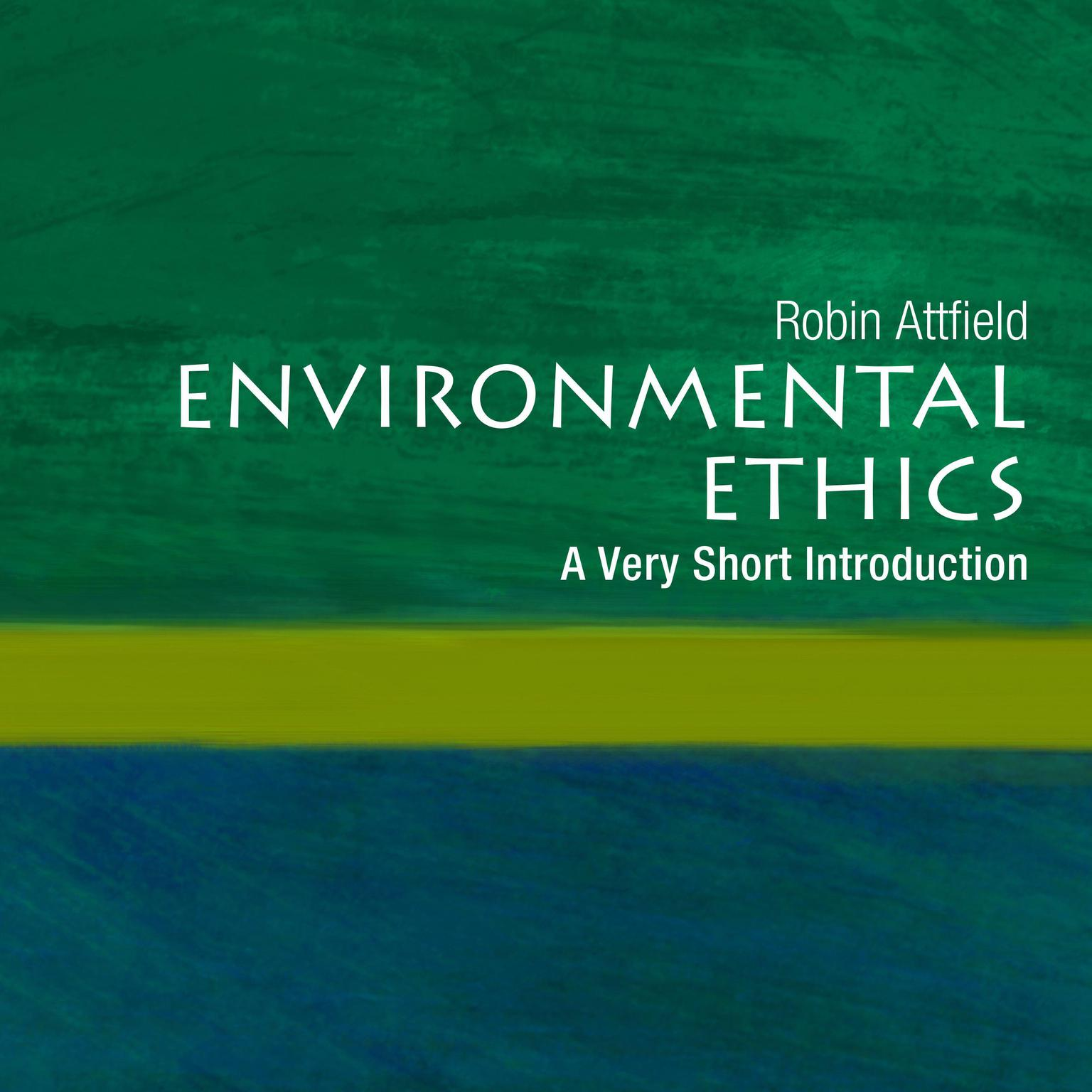 Printable Environmental Ethics: A Very Short Introduction Audiobook Cover Art