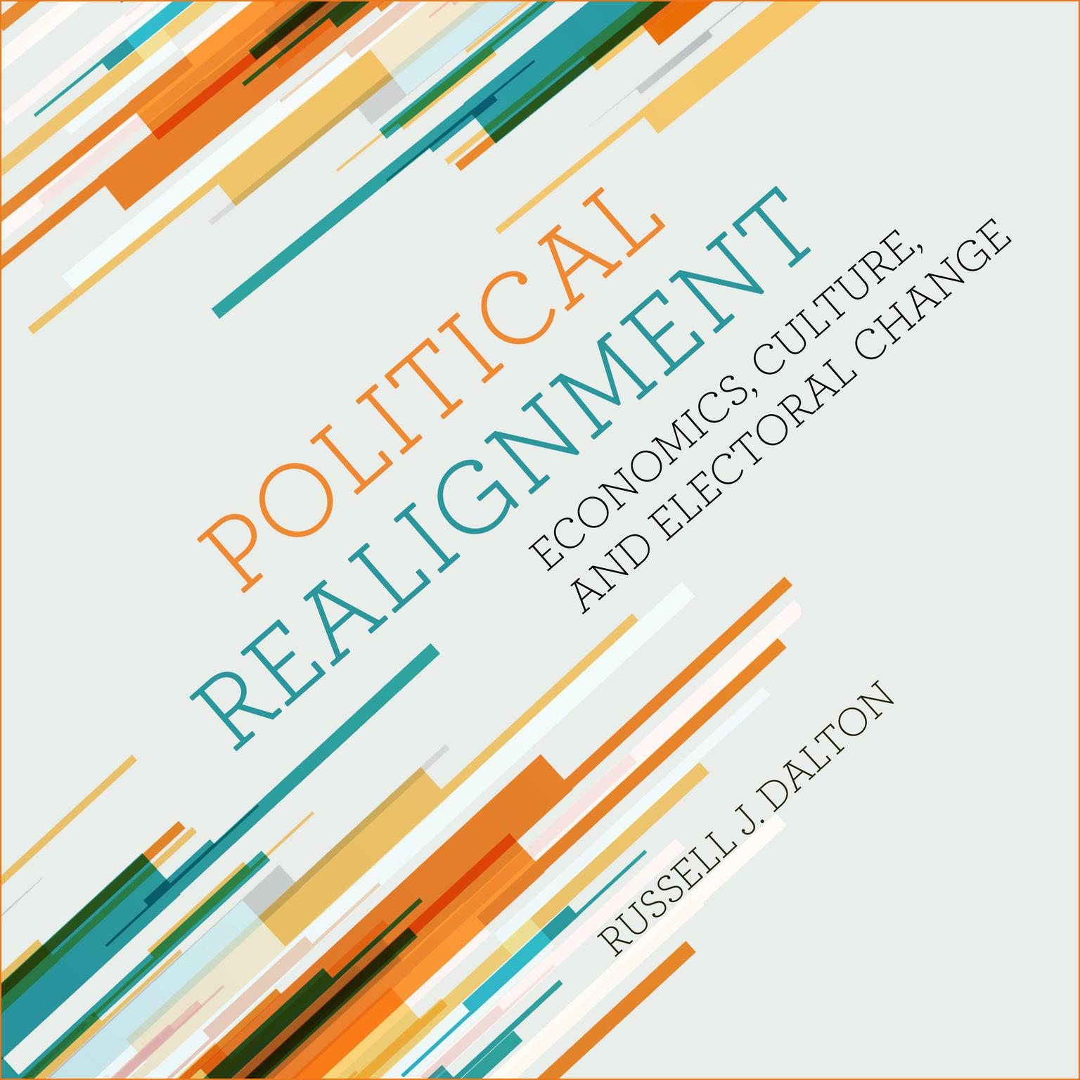 Printable Political Realignment: Economics, Culture, and Electoral Change Audiobook Cover Art
