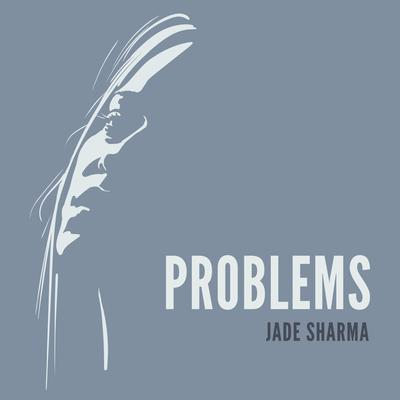 Problems Audiobook, by Jade Sharma