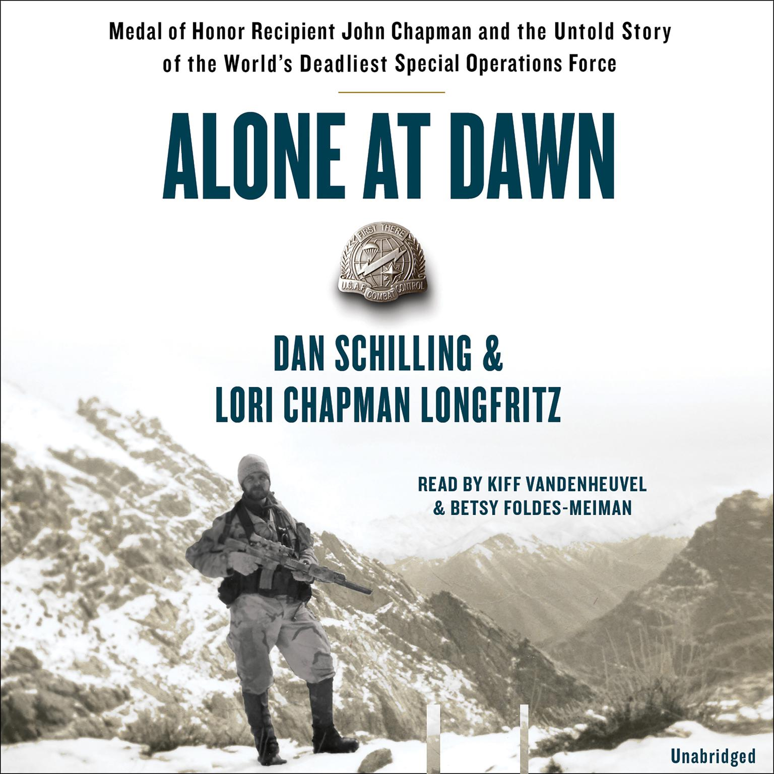 Printable Alone at Dawn: Medal of Honor Recipient John Chapman and the Untold Story of the World's Deadliest Special Operations Force Audiobook Cover Art