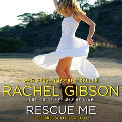 Rescue Me Audiobook, by Rachel Gibson