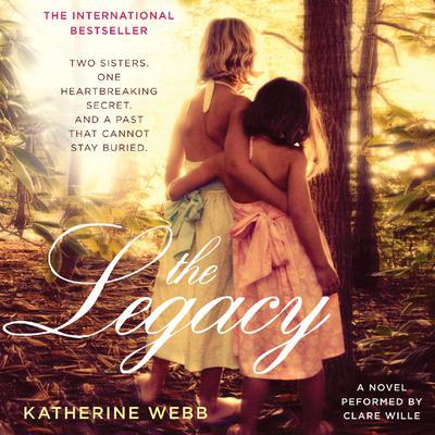 The Legacy: A Novel Audiobook, by Katherine Webb