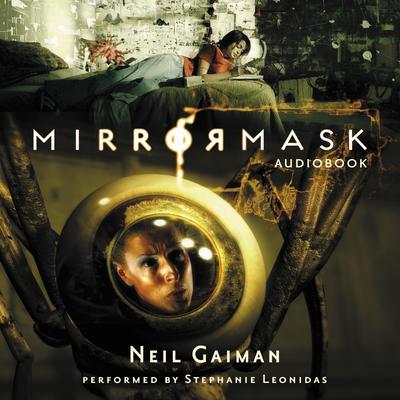 MirrorMask Audiobook, by Neil Gaiman
