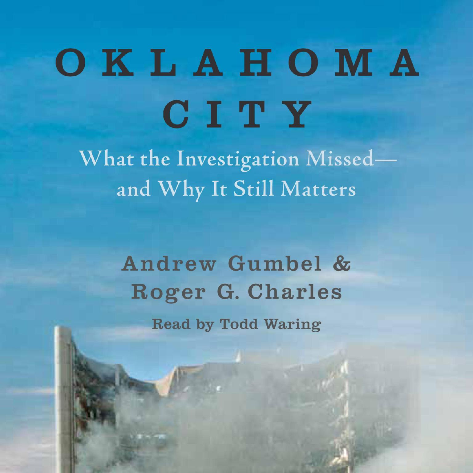 Printable Oklahoma City: What the Investigation Missed—and Why It Still Matters Audiobook Cover Art