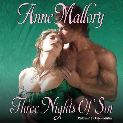 Three Nights of Sin Audiobook, by Anne Mallory
