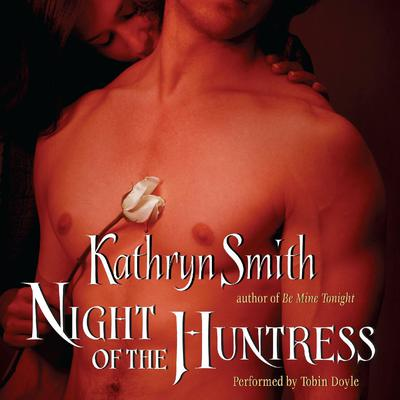 Night of the Huntress Audiobook, by Kathryn Smith