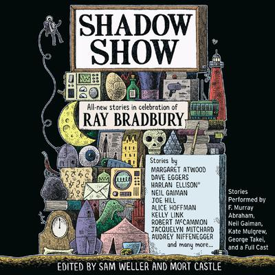 Shadow Show: All-New Stories in Celebration of Ray Bradbury Audiobook, by Sam Weller