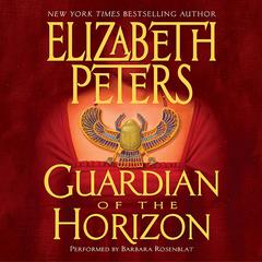 Guardian of the Horizon Audiobook, by Elizabeth Peters