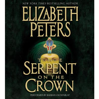 The Serpent on the Crown Audiobook, by Elizabeth Peters