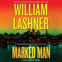 Marked Man Audiobook, by William Lashner