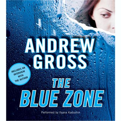 The Blue Zone Audiobook, by Andrew Gross