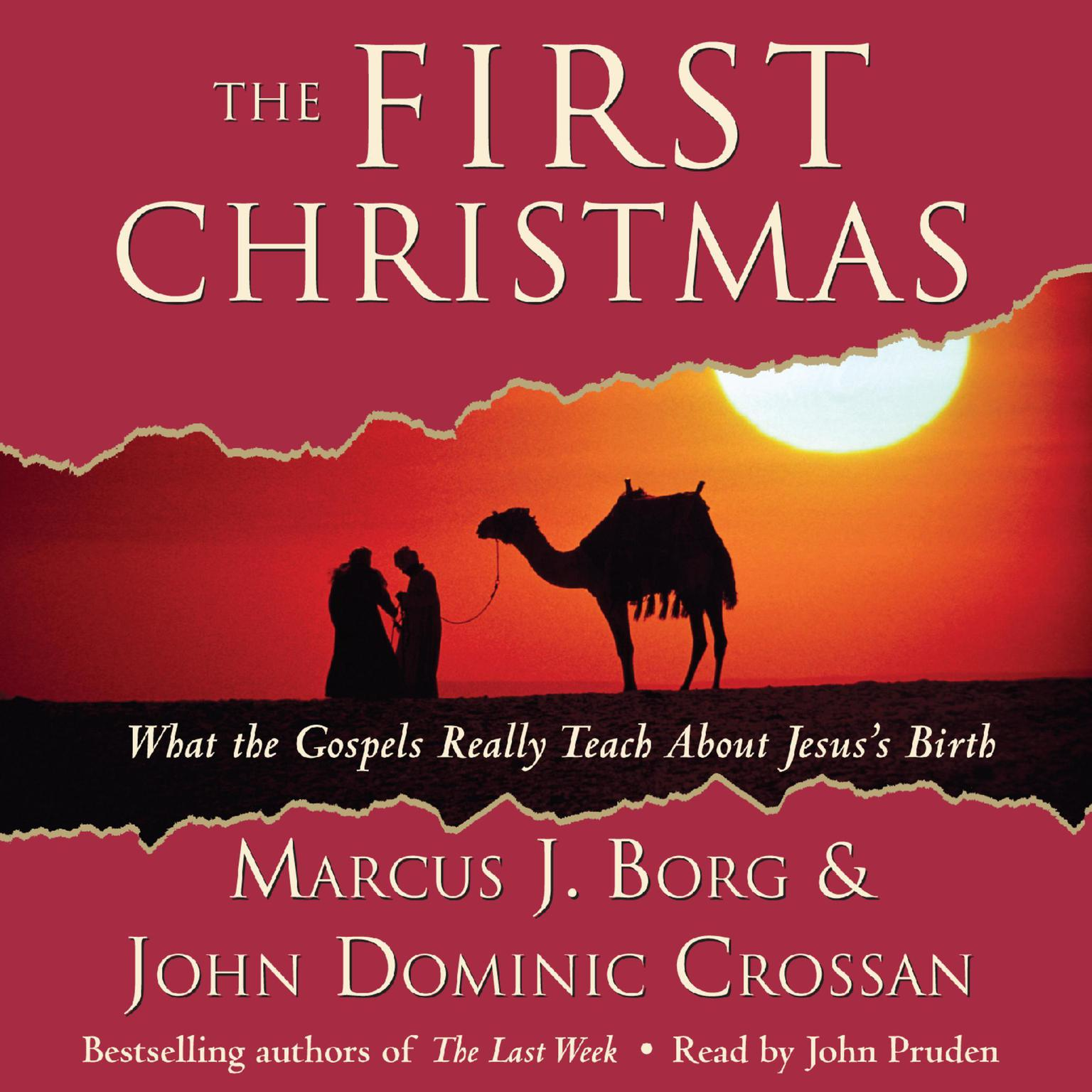 Printable The First Christmas: What the Gospels Really Teach About Jesus's Birth Audiobook Cover Art