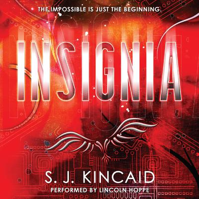 Insignia Audiobook, by S. J. Kincaid