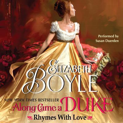 Along Came a Duke Audiobook, by Elizabeth Boyle