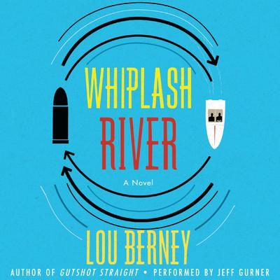 Whiplash River Audiobook, by